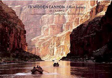 The Hidden Canyon: A River Journey [Book]