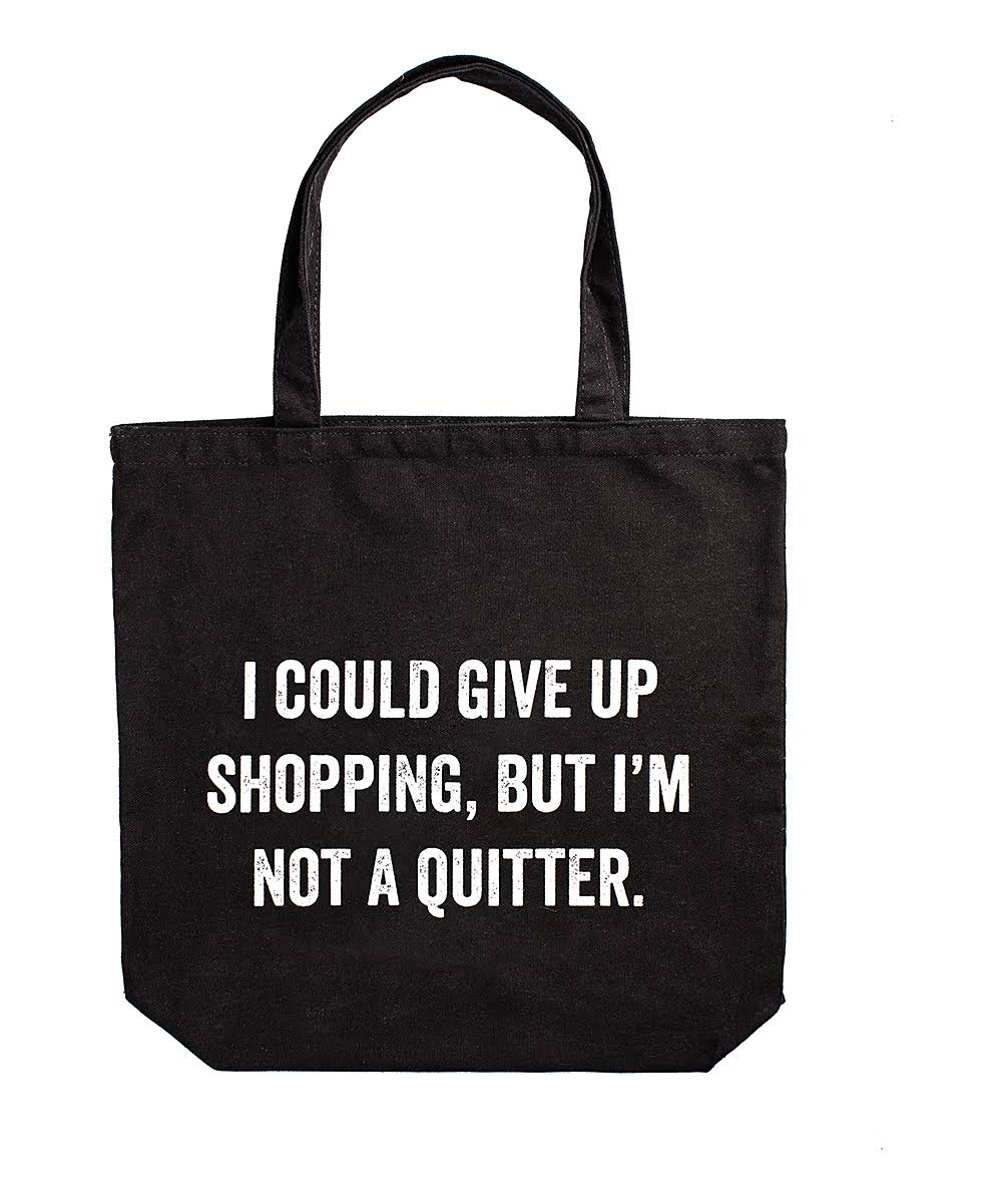 Snark City Sachet Bag 'I Could Give Up Shopping' Tote One-Size