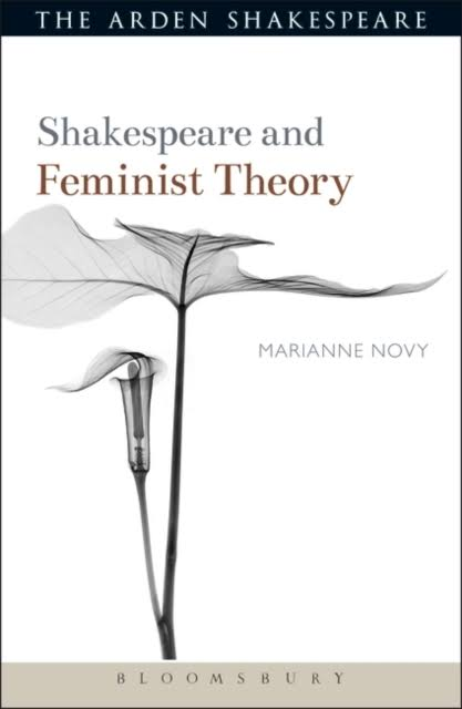 Shakespeare and Feminist Theory - Marianne Novy