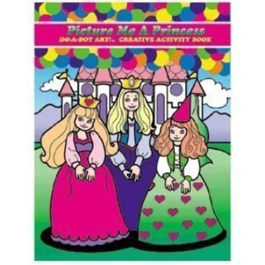 Do - A - Dot Art Picture Me a Princess Activity Book