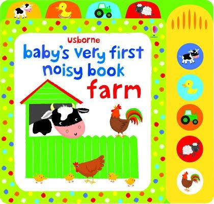 Baby's Very First Noisy Book Farm - Anthony Marks