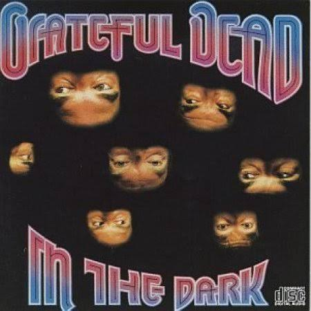 In The Dark - The Grateful Dead
