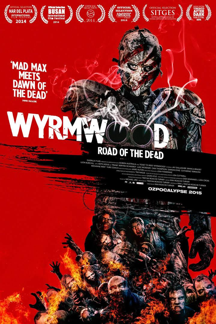 Wyrmwood: Road of the Dead-Wyrmwood