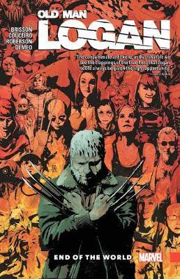 Wolverine Old Man Logan Volume 10: End of the World - Marvel Comics