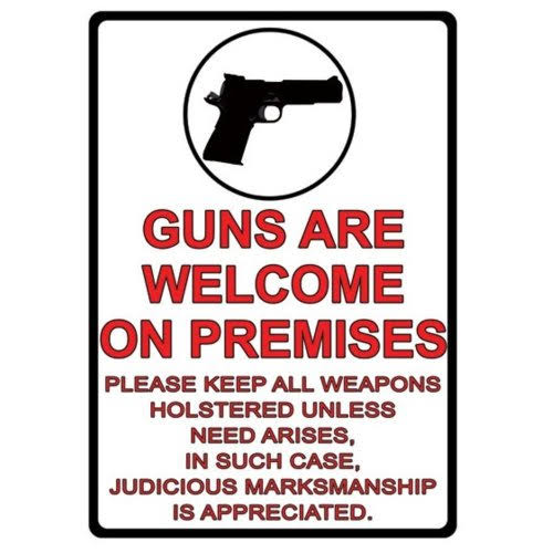 "Rivers Edge Products Guns Are Welcome Tin Sign - 12""x17"""