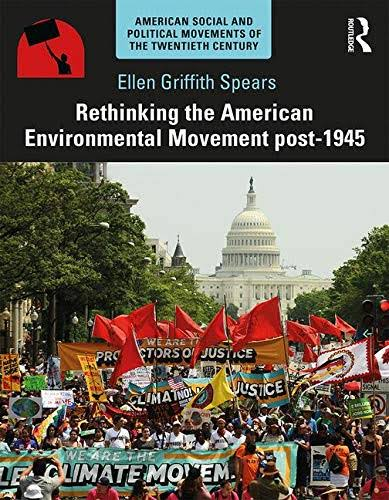 Rethinking the American Environmental Movement Post-1945 [Book]