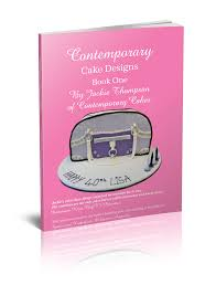 Cake Decorating Books Free by Contemporary Cake Designs Book One With Free Shipping Anywhere In