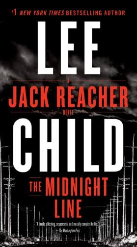The Midnight Line: A Jack Reacher Novel - Lee Child