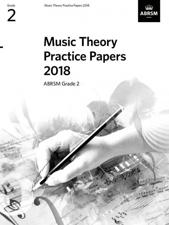 Music Theory Practice Papers 2018, ABRSM Grade 2