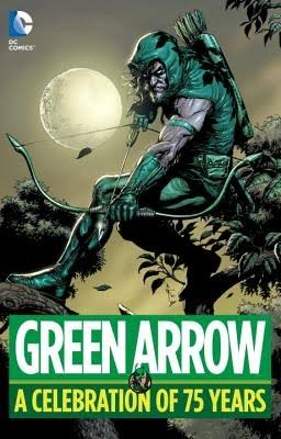 Green Arrow: A Celebration of 75 Years - DC Comics