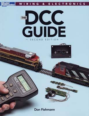 The DCC Guide: 2nd Edition - Kalmbach Publishing