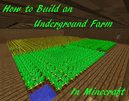 Minecraft Automatic Pumpkin Farm by How To Build An Underground Farm In Minecraft Levelskip