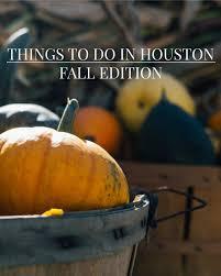 Free Pumpkin Patch Houston Tx by Things To Do In Houston Fall 2016 U2014 Elle Talk Houston Texas