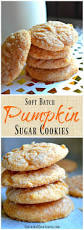 Pumpkin Spice Snickerdoodles Pinterest by Best 20 Pumpkin Sugar Cookies Ideas On Pinterest U2014no Signup