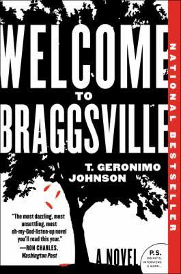 Welcome to Braggsville - T Geronimo Johnson