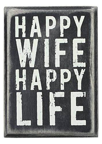 Primitives by Kathy Box Sign - Happy Wife Happy Life