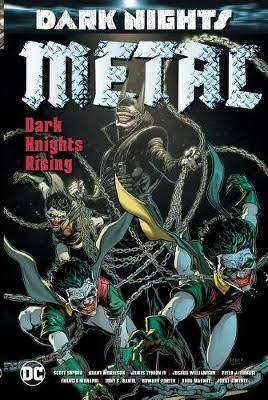 Metal - Dark Knights Rising - Grant Morrison, Scott Snyder & Peter J. Tomasi