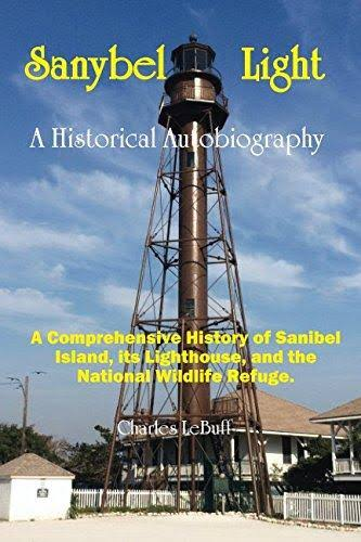 Sanybel Light: An Historical Autobiography [Book]
