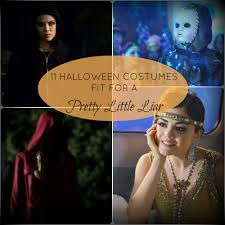 Pll Halloween Special by 11 Halloween Costumes Fit For A Pretty Little Liar Babble