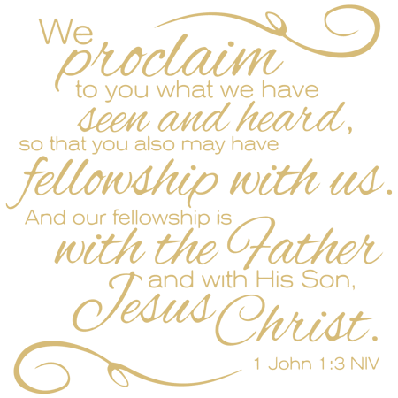 1 John 1:3 NIV - We Proclaim to You What We Have Vinyl Decal Sticker Quote - Large - Beige, Size: 28 Wide, White