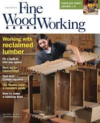 Fine Woodworking Magazine Online Subscription by Press U2014 Jaw Woodshop