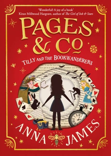 Pages and Co: Tilly and the Bookwanderers - Anna James
