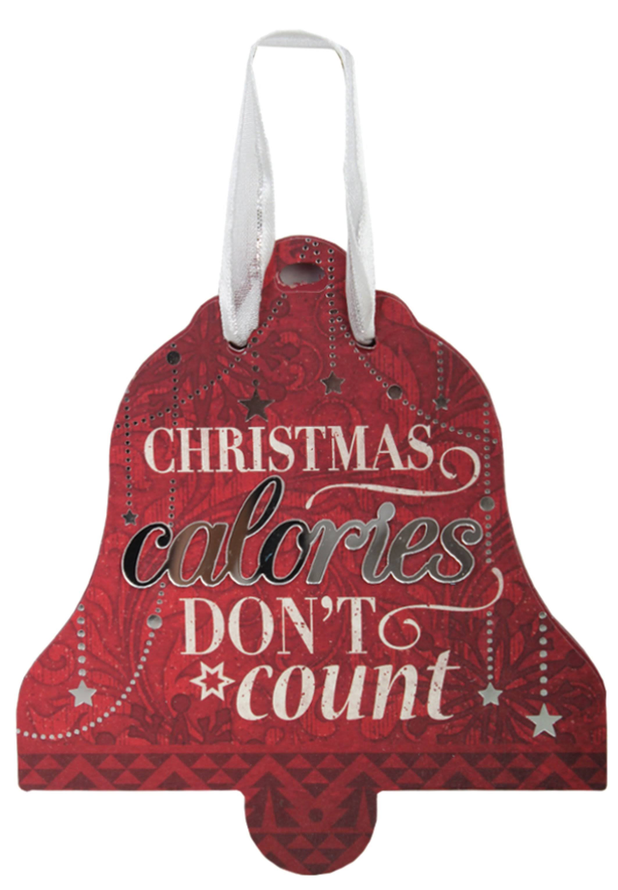 Festive Word Christmas Calories Don't Count Ornament Multicolor
