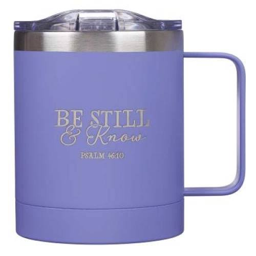 Be Still and Know Camp Style Stainless Steel Mug - Lavender