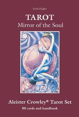 Crowley Gift Set: Includes Tarot: Mirror of the Soul [Book]
