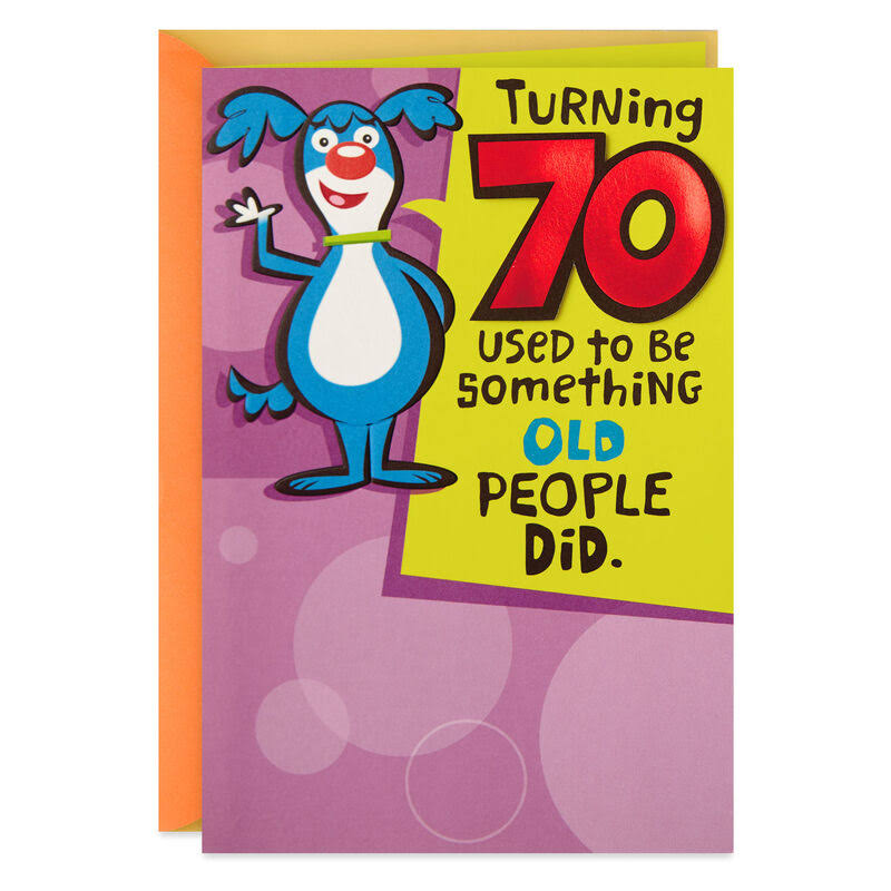 You're One of The Cool Ones Funny 70th Birthday Card