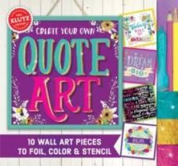 Klutz Create Your Own Quote Art - 11 Wall Art Projects