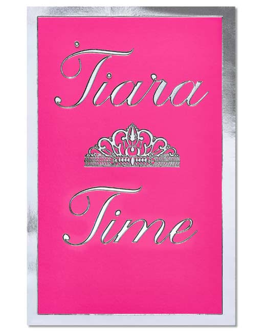 American Greetings Tiara Time Birthday Card - With Foil