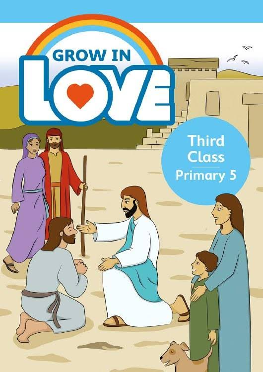 Third Class Primary 5: Grow In Love - Veritas Publications
