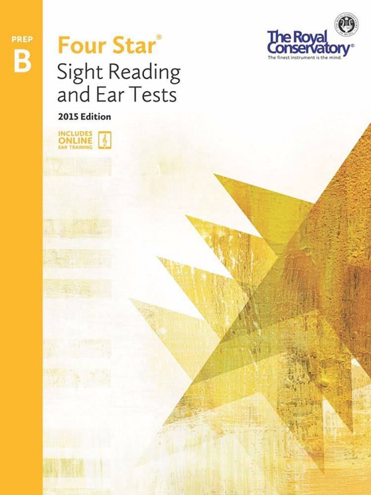 Royal Conservatory Four Star Sight Reading and Ear Tests Level Prep B Book 2015 Edition - Boris Berlin and Andrew Markow