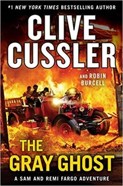 The Gray Ghost - Clive Cussler and Robin Burcell
