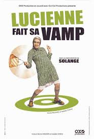 Lucienne fait sa Vamp avec Solange streaming vf