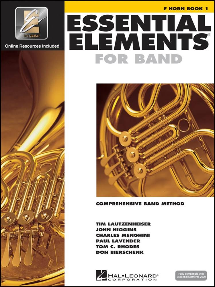 Essential Elements 2000: Horn Book 1 - Tom C. Rhodes