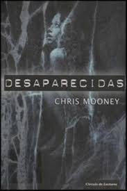 Desaparecidas - Chris Mooney