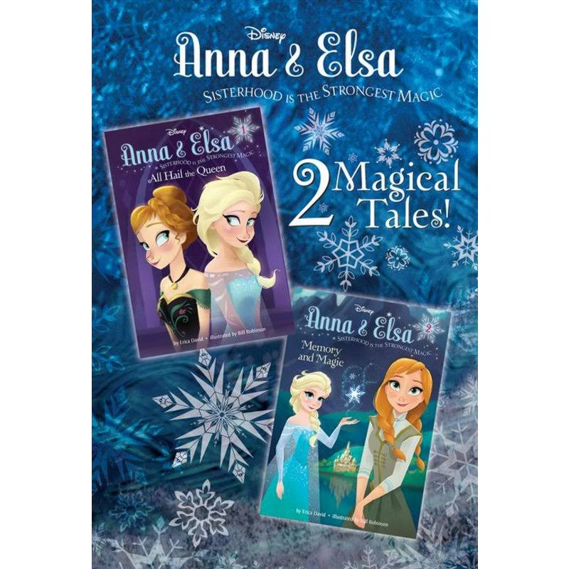 Anna and Elsa: All Hail the Queen/Memory and Magic (Disney Frozen) - Erica David