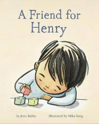 A Friend for Henry: (Books About Making Friends, Children's Friendship Books, Autism Awareness Books for Kids) [Book]