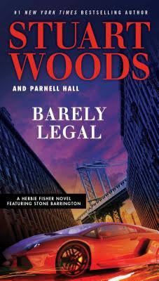 Barely Legal - Stuart Woods and Parnell Hall